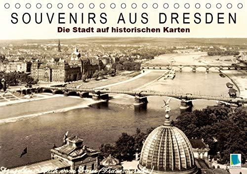 Souvenirs aus Dresden – Die Stadt auf historischen Karten (Tischkalender 2021 DIN A5 quer)