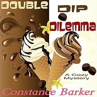 Double Dip Dilemma audiobook cover art