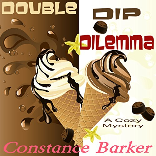Double Dip Dilemma audiobook cover art