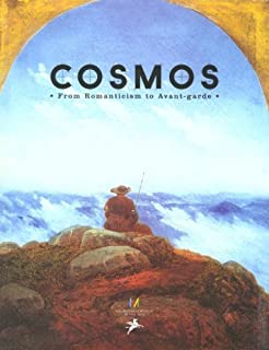 Cosmos: From Romanticism to the Avant-Garde