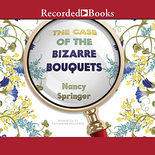 The Case of the Bizarre Bouquets  By  cover art
