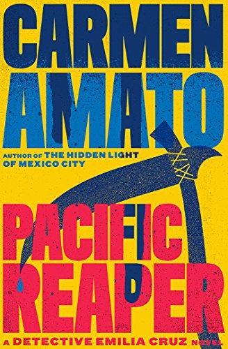 Book: Pacific Reaper (Detective Emilia Cruz Book 5) by Carmen Amato