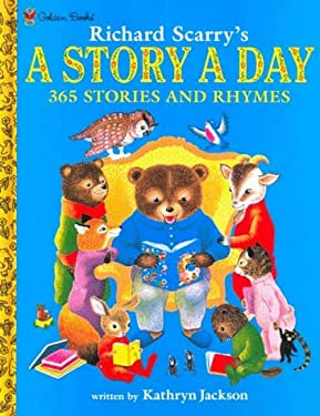 Richard Scarry's A Story A Day 365 Stories and Rhymes