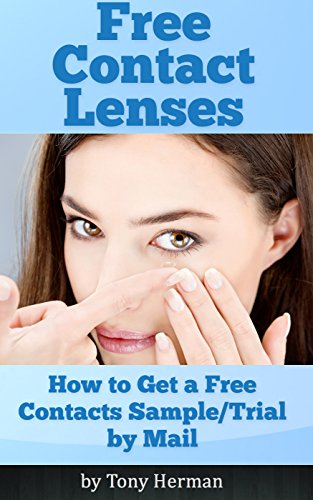 Free Contact Lenses: How to Get a Free Sample/Trial by Mail