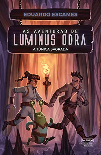 As Aventuras de Luminus Odra: A Túnica Sagrada (Portuguese Edition)