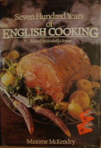 Seven Hundred Years of English Cooking
