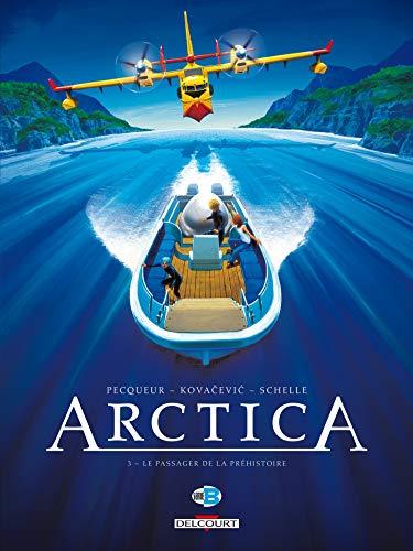 Arctica T03: Le Passager de la Préhistoire