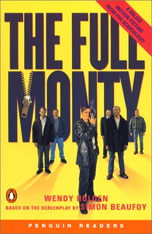 The Full Monty (Penguin Readers:Level4)の詳細を見る