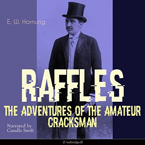 The Adventures of the Amateur Cracksman audiobook cover art