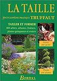 La Taille - Encyclopédie pratique Truffaut