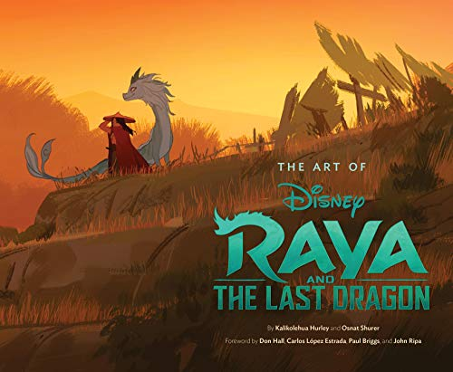 Art of Raya and the Last Dragon (The Art of)