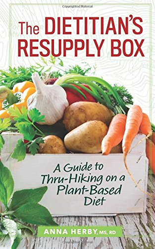 Sale!! The Dietitian's Resupply Box: A Guide to Thru-Hiking on a Plant-Based Diet