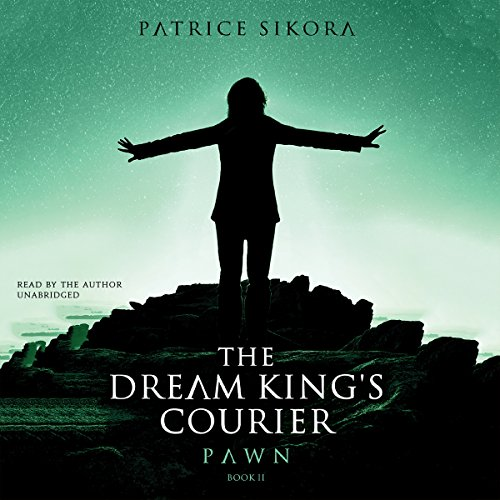 The Dream King's Courier: Pawn audiobook cover art
