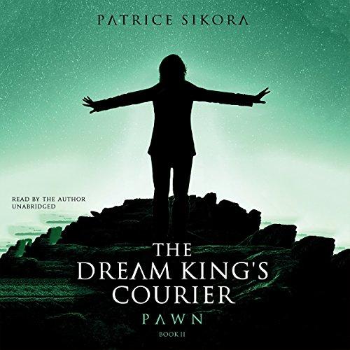 Couverture de The Dream King's Courier: Pawn