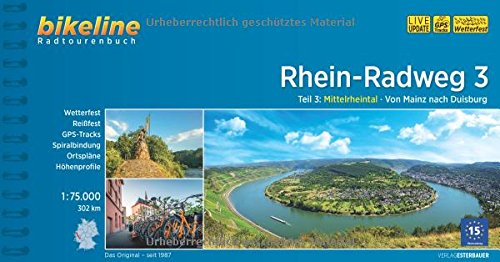 Rhein-Radweg Teil 3: Mittelrheintal · Von Mainz nach Duisburg, 302 km