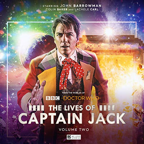Doctor Who - The Lives of Captain Jack, Vol. 2