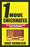 1 Move Checkmates-Schiller, Eric