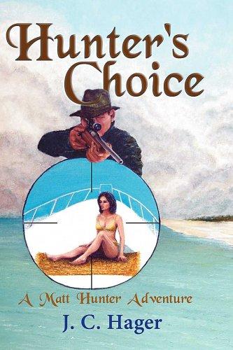 Hunter's Choice (A Matt Hunter Adventure Book 1) (English Edition)
