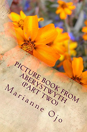 Picture Book From Aberystwyth (Part Two): Memories of a Wonderful Alma Mater (2) (English Edition)