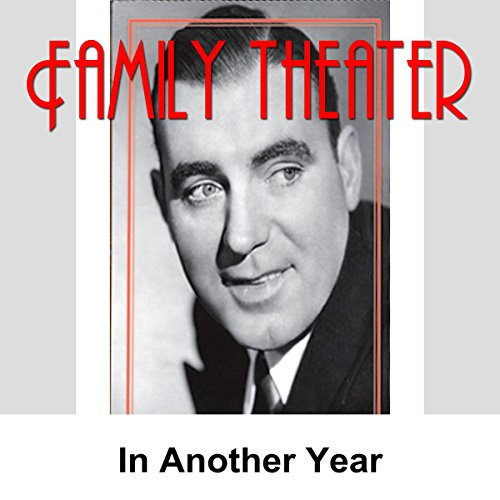 Family Theater: In Another Year audiobook cover art