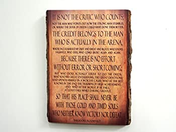 Theodore Roosevelt - Man in The Arena - Quote on Wooden Plaque - Wood Sign