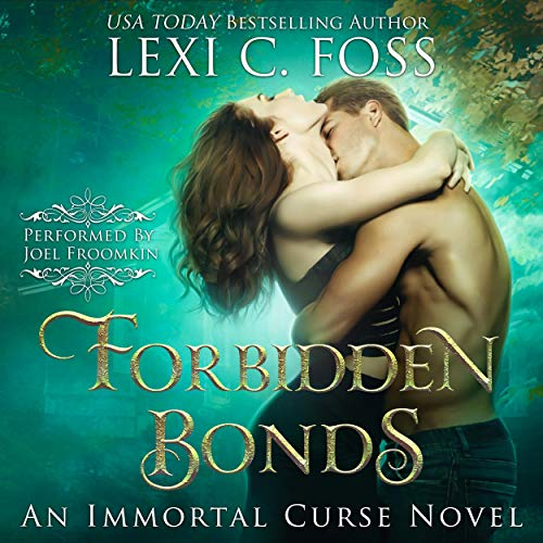 Forbidden Bonds: Immortal Curse Series, Book 2