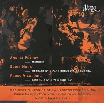 "Petrov: Memoria - Mora: Retrato No. 5 - Vilarroig: Sinfonia No. 3, ""Filosofica"""