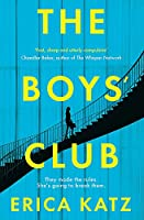The Boys' Club: A gripping new thriller that will shock and surprise you