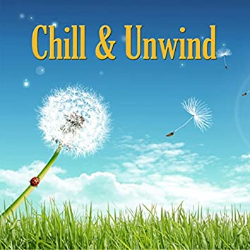 Chill and Unwind