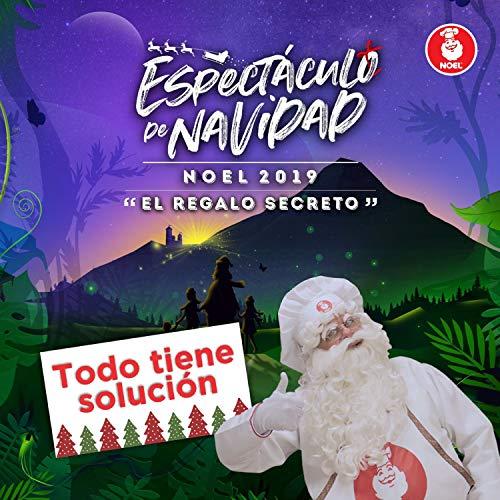 """Espectáculo de Navidad Noel 2019: """"El Regalo Secreto"""" (Todo Tiene Solución)"""