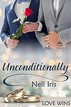 Unconditionally by [Nell Iris]