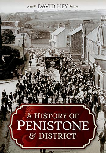 A History of Penistone and District (English Edition)