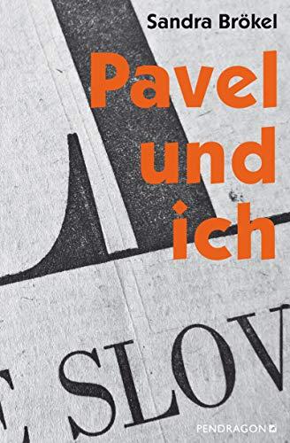 Buchseite und Rezensionen zu 'Pavel und ich: Eine Spurensuche' von Brökel, Sandra