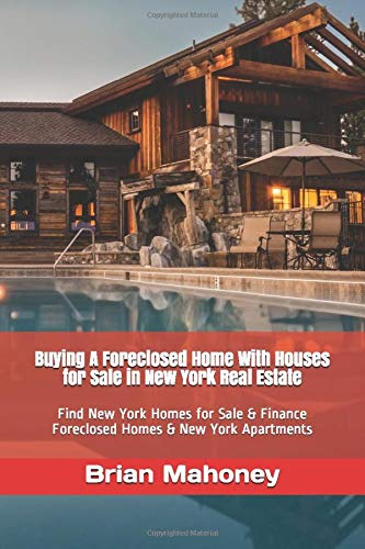 Buying A Foreclosed Home With Houses for Sale in New York Real Estate: Find New York Homes for Sale & Finance Foreclosed Homes & New York Apartments