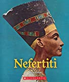 Nefertiti (A True Book: Queens and Princesses)