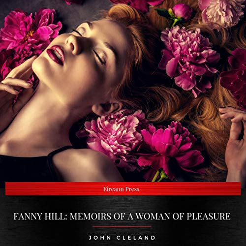 Fanny Hill - Memoirs of a Woman of Pleasure audiobook cover art