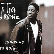 Trey Lorenz - Someone To Hold By Trey Lorenz (0001-01-01)