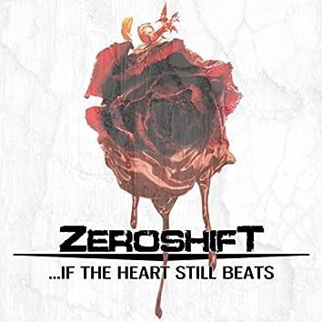 ...If the Heart Still Beats