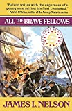 All the Brave Fellows (Revolution at Sea Saga #5)