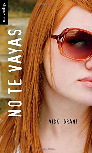 No te vayas (Spanish Soundings) (Spanish Edition) download ebooks PDF Books