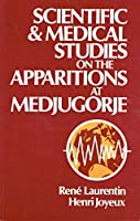 Scientific and Medical Studies on the Apparitions