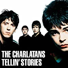 Best the charlatans tellin stories Reviews