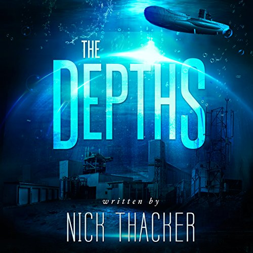 The Depths                   By:                                                                                                                                 Nick Thacker                               Narrated by:                                                                                                                                 Mike Vendetti                      Length: 9 hrs and 2 mins     72 ratings     Overall 3.5