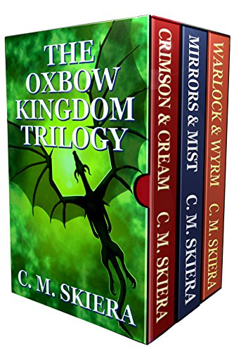 The Oxbow Kingdom Trilogy: Complete Series Books One - Three (English Edition)