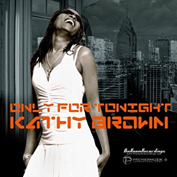 Only For Tonight (BM's Radio Mix)
