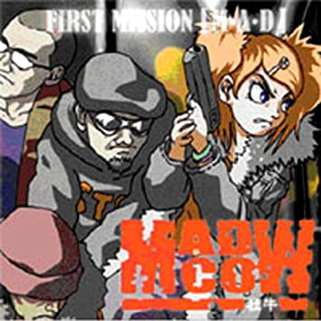 First Mission M A D