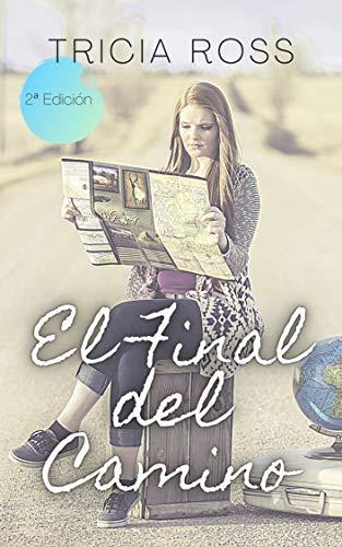 El final del camino (novela romántica, feel good)