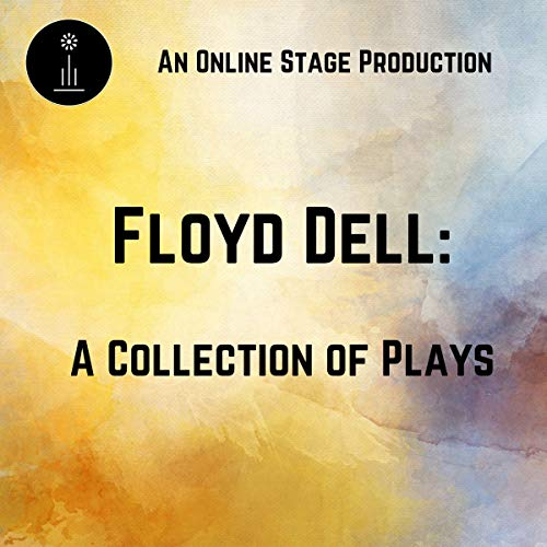 Couverture de Floyd Dell: A Collection of Plays