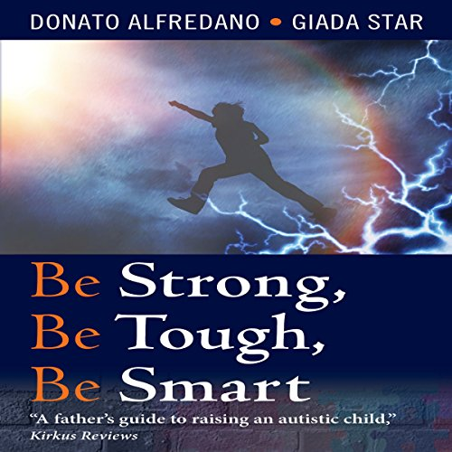 Be Strong, Be Tough, Be Smart audiobook cover art