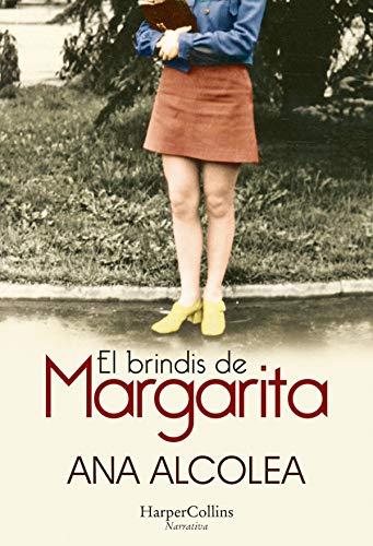 El brindis de Margarita - Ana Alcolea 51N3trK8NgL